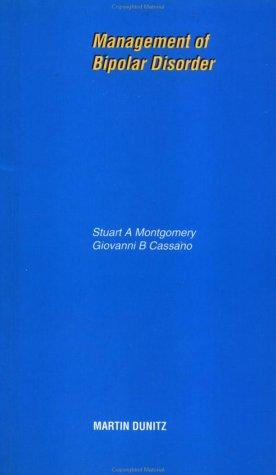 Management of Bipolar Disorder by Stua Montgomery