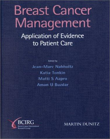 Breast Cancer Management by J. Nabholtz