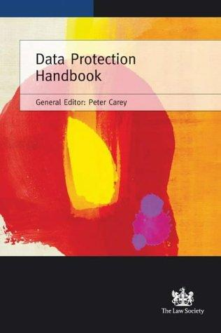 Data Protection Handbook by Peter Carey
