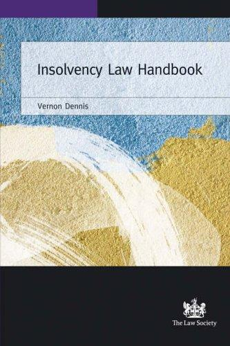 Insolvency Law Handbook by Vernon Dennis
