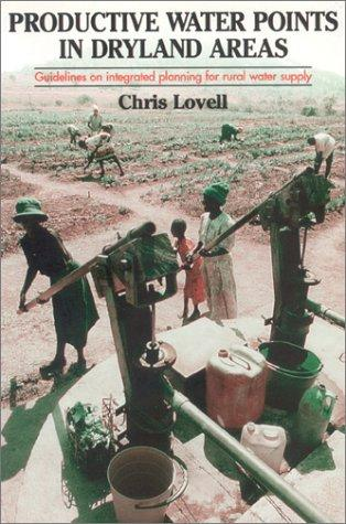 Productive Water Points in Dryland Areas by Chris Lovell