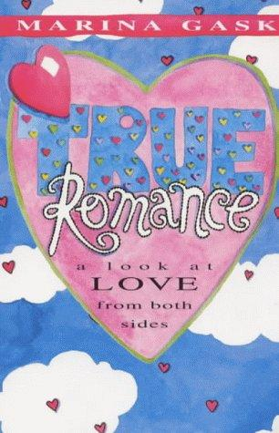 True Romance by Marina Gask