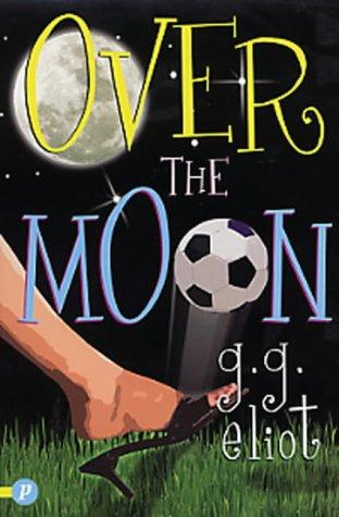 Over the Moon by G.G Eliot