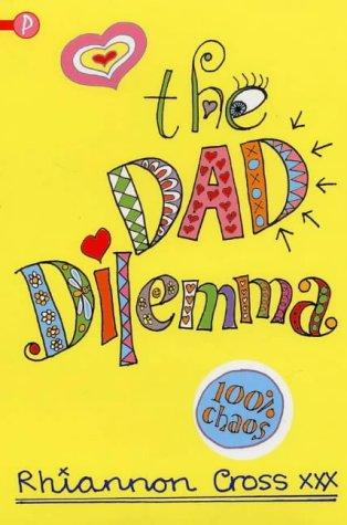 The Dad Dilemma by Rhiannon Cross