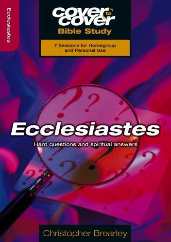 Ecclesiastes (Cover To Cover) by Chris Brearley