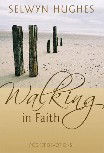 Walking With Jesus - Everyday With Jesus Devotional by Selwyn Huges