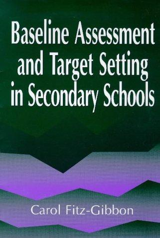 BASELINE ASSESS MONITORING SEC SCH by Car Fitz-Gibbon