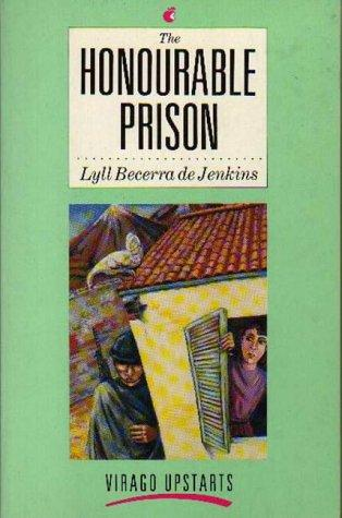 The Honourable Prison by Lyll Becerra De Jenkins