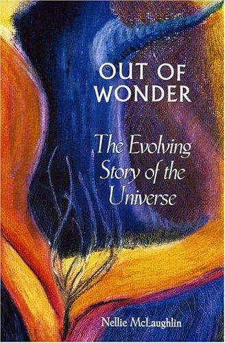Out of Wonder by Nellie McLauglin