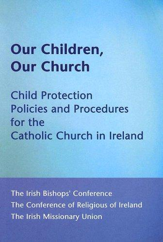 Our Children, Our Church by Irish Bishop's Conference