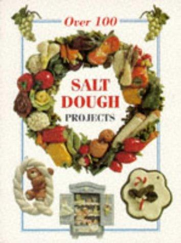 Over 100 Salt Dough Projects (The Decorative Arts Series) by Rosmunda Imoti