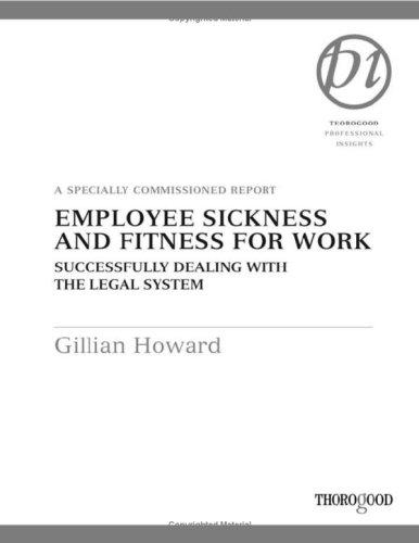 Employee Sickness and Fitness for Work by Gillian S. Howard