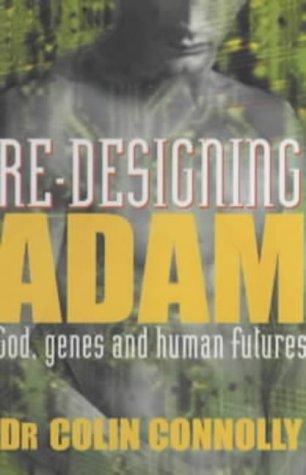Re-designing Adam by Colin Connolly