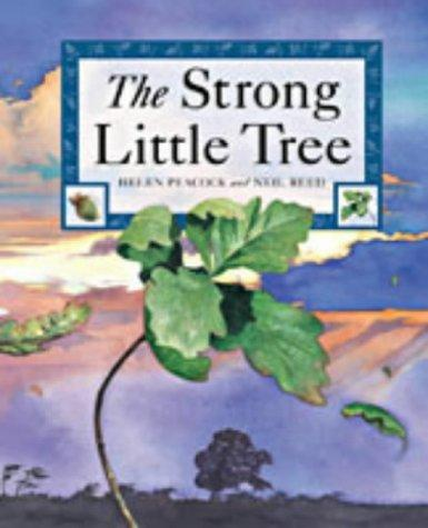 The Strong Little Tree by Helen Peacock