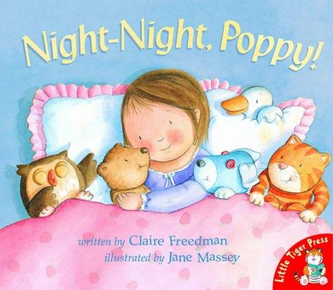 Night-night,Poppy! by Claire Freedman
