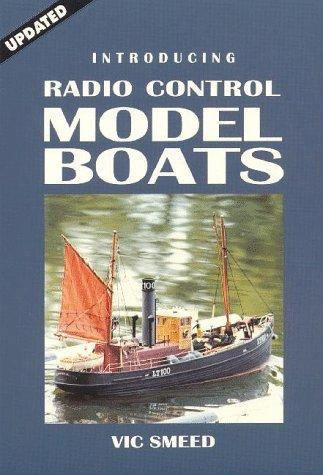 Introducing radio control model boats by Vic Ernest Smeed