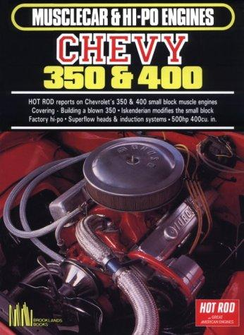 Chevy 350 and 400 (Musclecar and Hi-Po Engine Series) by R. M. Clarke