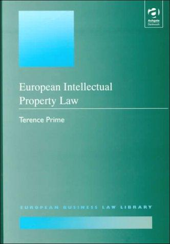 European Intellectual Property Law by Terence Prime