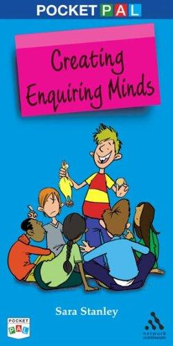 Creating Enquiring Minds by Sara Stanley