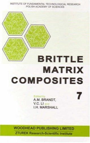 Brittle matrix composites 7 by