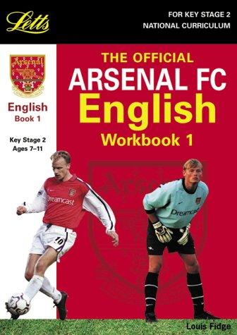 The Official Arsenal English Workbook (Key Stage 2 Official Arsenal Football Workbooks)