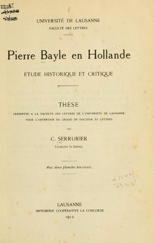 Pierre Bayle en Hollande by Cornelia Serrurier