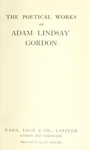 The poetical works by Adam Lindsay Gordon