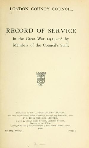 Record of service in the great war 1914-18 by London County Council.