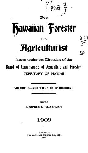 The Hawaiian Forester and Agriculurist by Board of Commissioners of Agriculture and Forestry