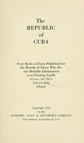 The Republic of Cuba by Bankers' Loan and Securities Company, New Orleans.