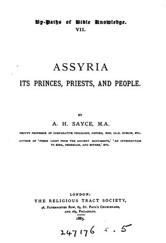 Assyria: its princes, priests, and people by Archibald Henry Sayce
