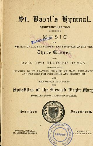St. Basil's hymnal by compiled from approved sources.