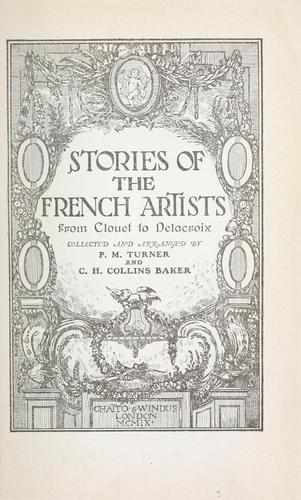 Stories of the French artists by Percy Moore Turner