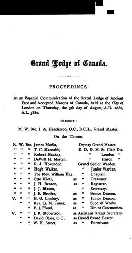 Proceedings of the Grand Lodge of Ancient, Free, & Accepted Masons of Canada by Freemasons. Grand Lodge (Canada)