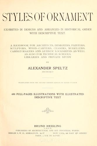 Styles of ornament, exhibited in designs, and arranged in historical order, with descriptive text.