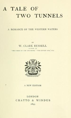A tale of two tunnels by William Clark Russell