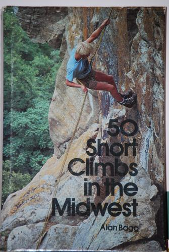 50 short climbs in the Midwest by Alan Bagg