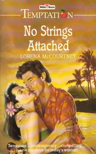 No strings attached by Lorena McCourtney