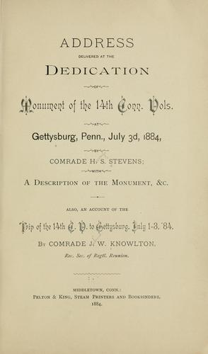 Address delivered at the dedication of monument of the 14th Conn. vols. at Gettysburg by H. S. Stevens
