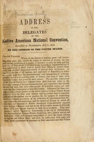 Address of the delegates of the Native American national convention by American Party.