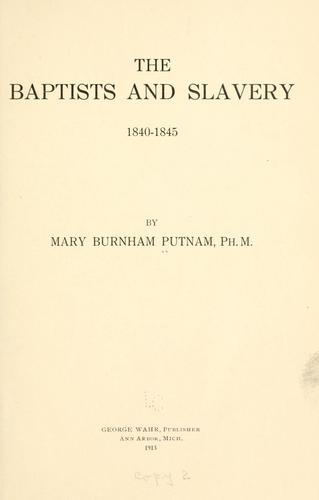 The Baptists and slavery, 1840-1845 by Putnam, Mary Burnham