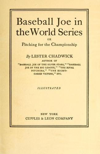 Baseball Joe in the World Series by Lester Chadwick