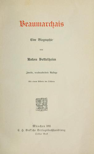 Beaumarchais, eine Biographie. by Anton Bettelheim