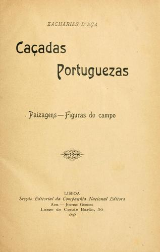 Caçadas portuguezas by Francisco Zacharias Aça
