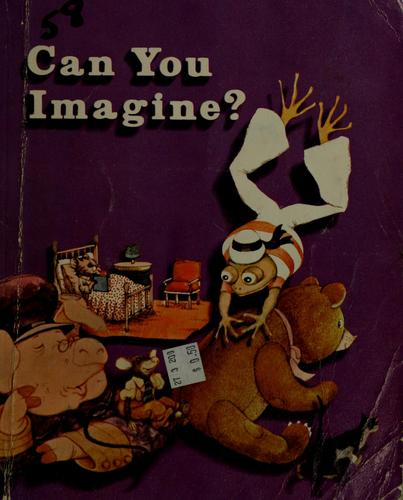 Can you imagine? by Eldonna L. Evertts