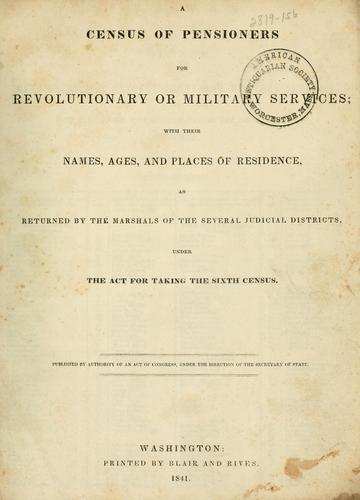 A census of pensioners for revolutionary or military services by