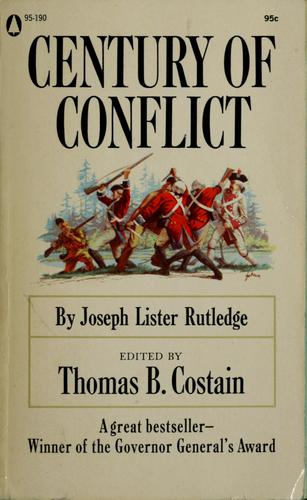 Century of conflict by Joseph Lister Rutledge