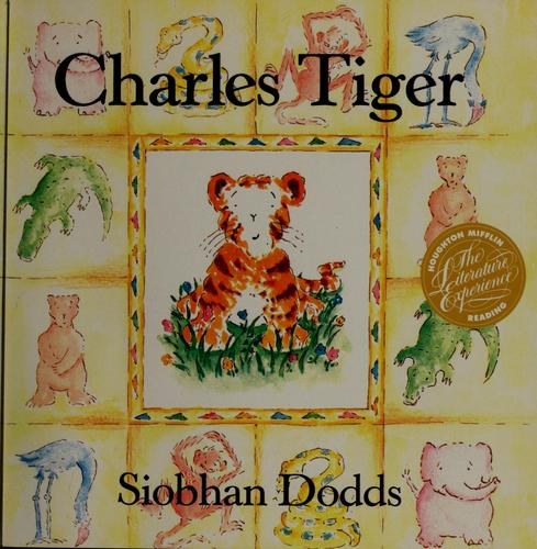 Charles Tiger by Siobhan Dodds