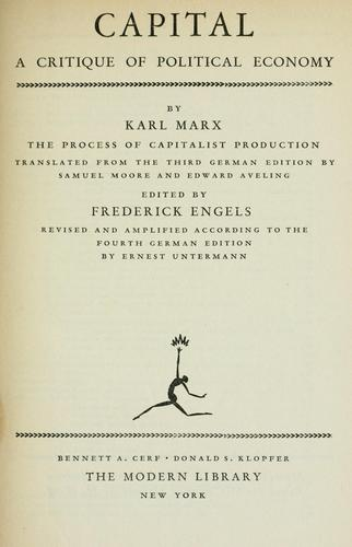 Capital (a critique of political economy) by Karl Marx