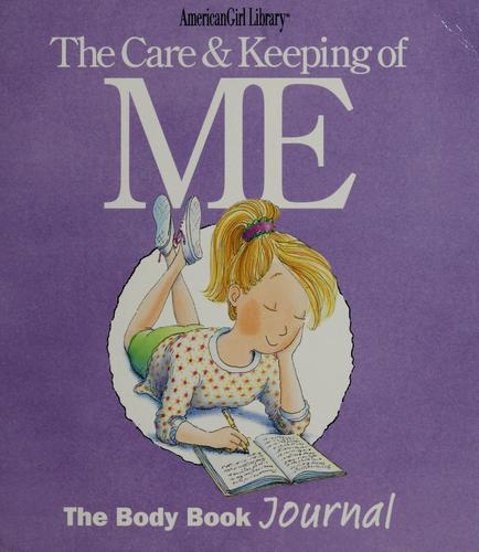 The care & keeping of me by